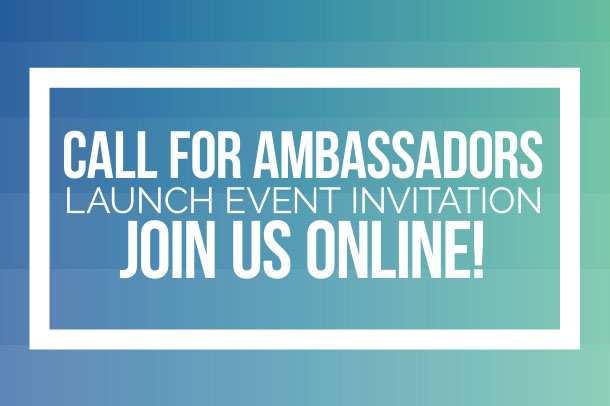Call for Ambassadors launch event